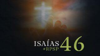 6 de octubre | Resumen: Reavivados por su Palabra | Isaías 46 | Pr. Adolfo Suárez