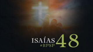8 de octubre | Resumen: Reavivados por su Palabra | Isaías 48 | Pr. Adolfo Suárez