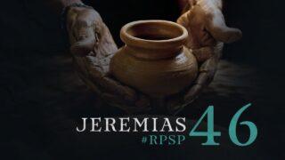 11 de diciembre | Resumen: Reavivados por su Palabra | Jeremías 46 | Pr. Adolfo Suárez