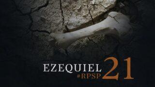 12 de enero | Resumen: Reavivados por su Palabra | Ezequiel 21 | Pr. Adolfo Suárez