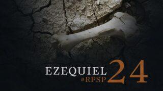 15 de enero | Resumen: Reavivados por su Palabra | Ezequiel 24 | Pr. Adolfo Suárez