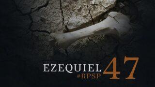 7 de febrero | Resumen: Reavivados por su Palabra | Ezequiel 47 | Pr. Adolfo Suárez