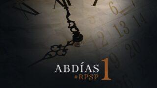 19 de marzo | Resumen: Reavivados por su Palabra | Abdías 1 | Pr. Adolfo Suárez