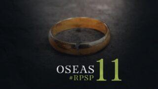 3 de marzo | Resumen: Reavivados por su Palabra | Oseas 11 | Pr. Adolfo Suárez