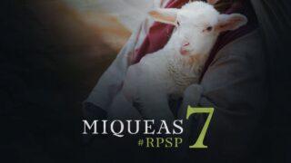 30 de marzo | Resumen: Reavivados por su Palabra | Miqueas 7 | Pr. Adolfo Suárez