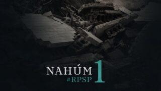 31 de marzo | Resumen: Reavivados por su Palabra | Nahúm 1 | Pr. Adolfo Suárez