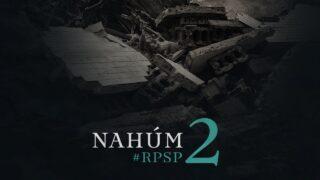1 de abril | Resumen: Reavivados por su Palabra | Nahúm 2 | Pr. Adolfo Suárez