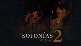 7 de abril | Resumen: Reavivados por su Palabra | Sofonías 2 | Pr. Adolfo Suárez