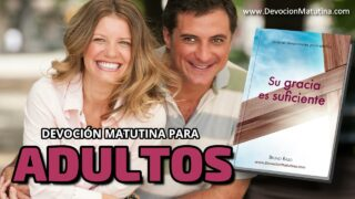 10 de mayo 2021 | Devoción Matutina para Adultos 2021 | Firmes en el amor