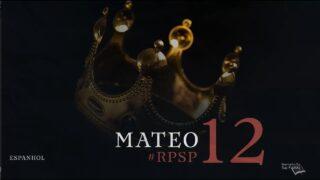 10 de mayo | Resumen: Reavivados por su Palabra | Mateo 12 | Pr. Adolfo Suárez