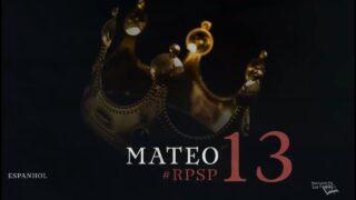 11 de mayo | Resumen: Reavivados por su Palabra | Mateo 13 | Pr. Adolfo Suárez