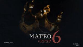 4 de mayo | Resumen: Reavivados por su Palabra | Mateo 6 | Pr. Adolfo Suárez