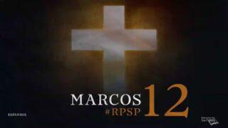 7 de junio | Resumen: Reavivados por su Palabra | Marcos 12 | Pr. Adolfo Suárez