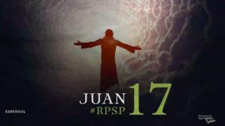 22 de julio | Resumen: Reavivados por su Palabra | Juan 17 | Pr. Adolfo Suárez