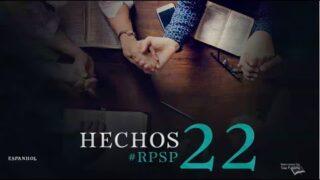 17 de agosto | Resumen: Reavivados por su Palabra | Hechos 22 | Pr. Adolfo Suárez