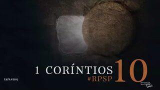 1 Corintios 10 | Resumen: Reavivados por su Palabra | Pr. Adolfo Suárez