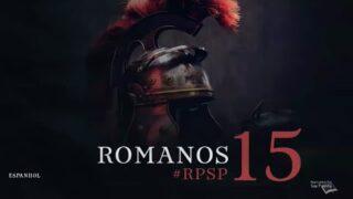 7 de septiembre | Resumen: Reavivados por su Palabra | Romanos 15 | Pr. Adolfo Suárez
